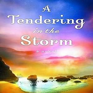 Tendering in the Storm Audiobook