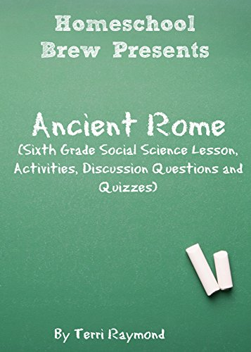Ancient Rome Sixth Grade Social Science Lesson