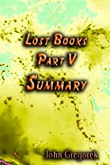 Summary Lost Bible Books (part 5) Kindle Edition