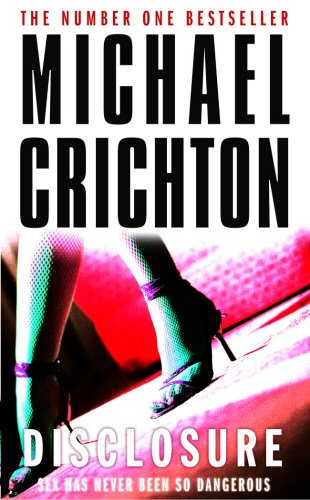 Disclosure by Michael Crichton