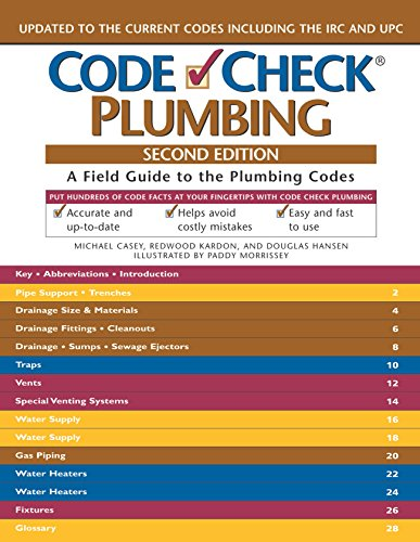Code Check Plumbing: A Field Guide to the Plumbing Codes (Code Check Plumbing & Mechanical: An Illustrated Guide)