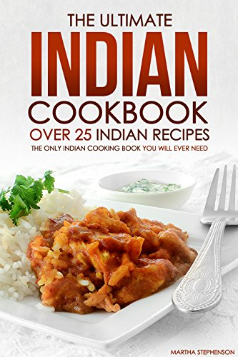 Ultimate Indian Cookbook Recipes Cooking ebook
