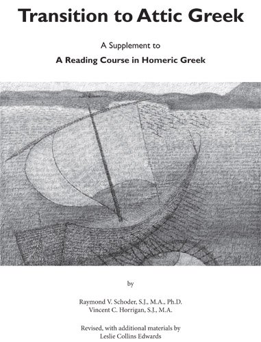 Homeric Dictionary - Transition to Attic Greek: A Supplement to A Reading Course in Homeric Greek