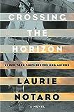 Crossing the Horizon: A Novel