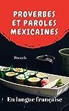 Proverbes Et Paroles Mexicaines (French Edition)