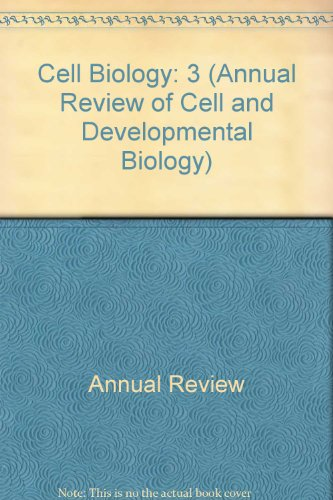 Annual Review of Cell Biology: 1987 (Annual Review of Cell & Developmental Biology)