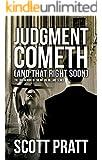 Judgment Cometh: (And That Right Soon) (Joe Dillard Series Book 8)