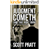 Judgment Cometh: (And That Right Soon) (Joe Dillard Series Book 8)