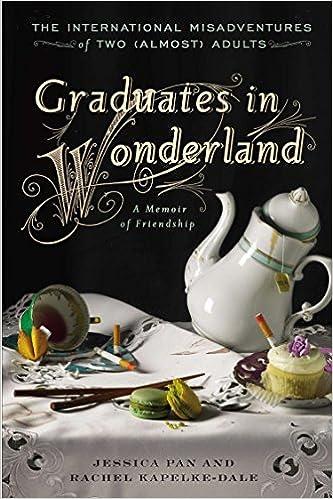 Graduates in Wonderland: The International Misadventures of Two