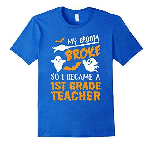 Spider Man's First Costume (Mens My Broom Broke Became 1st Grade Teacher Shirt Halloween Medium Royal Blue)