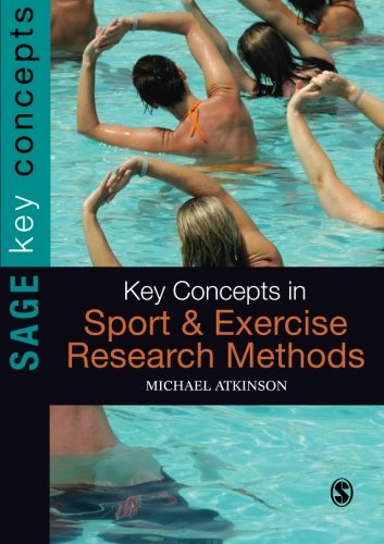 Key Concepts in Sport and Exercise Research Methods (Sage Key Concepts series)