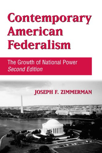 Contemporary American Federalism: The Growth of National Power, Second Edition