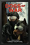 img - for Dogs of War: Reissued (Defending the Future) book / textbook / text book