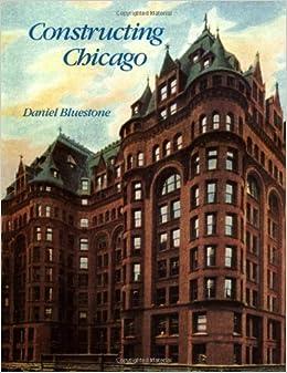Book Constructing Chicago
