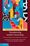 Transforming Gender Citizenship: The Irresistible Rise of Gender Quotas in Europe (Cambridge Studies in Law and Society)