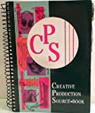 Creative Production Source Book : 1995 Edition, Rodger, David and Hazlett, Deborah, 0911747281