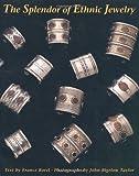 Splendor of Ethnic Jewelry, Frances Borel, 0810929937