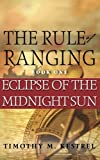 The Rule of Ranging 1, Timothy M. Kestrel, 0615730086