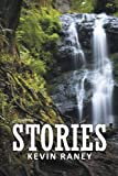 Stories, Kevin Raney, 147721027X