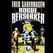 Rogue Berserker | Fred Saberhagen