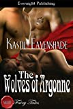 The Wolves of Argonne (Naughty Fairy Tales)