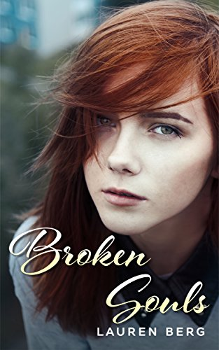 Broken Souls: Love and Betrayal - Romantic Fantasy (Sandra's Romantic Affairs and Adventures Series Book 1)