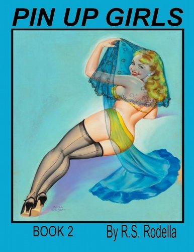 Pin-Up Girls Coffee Table Book 2 (Volume -