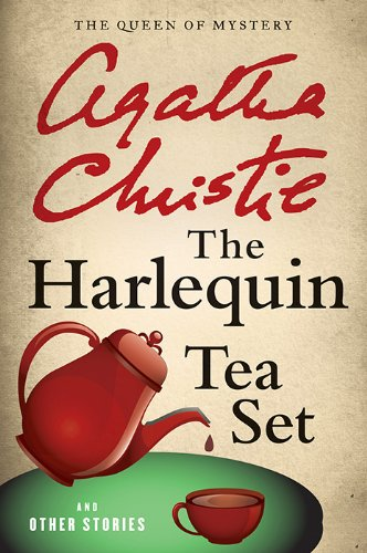 Tea Story Collection - The Harlequin Tea Set and Other Stories (Agatha Christie Collection)