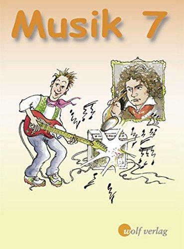 Musik - Ausgabe für die sechstufige Realschule in Bayern: Schülerbuch 7