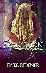 Transition (A Caldova Novella) (The Caldova Series)