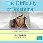 The Difficulty of Breathing: A Simply Complex Story | Joe Egly