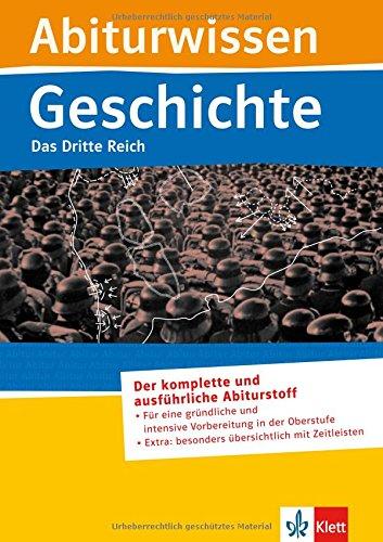 Geschichte - Das Dritte Reich Broschiert – 16. November 2009 Walter Göbel Klett Lerntraining GmbH 3129297073 Lernhilfen / Abiturwissen