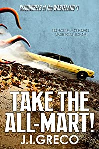 Take The All-mart! by J.I. Greco ebook deal