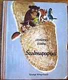 img - for Szalmapapucs book / textbook / text book