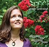 Digging Me Digging You by Amy Cervini (2012-01-31)