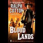 Blood Lands | Ralph Cotton