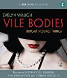 img - for Vile Bodies: Bright Young Things (A CSA Word Classic) book / textbook / text book