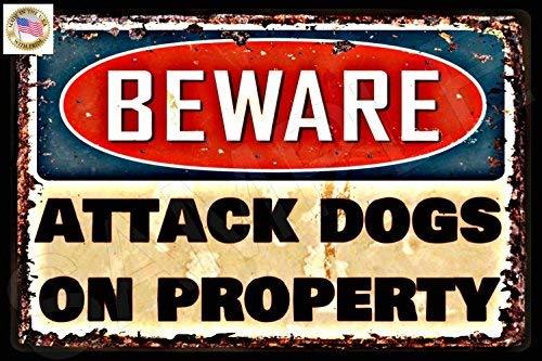 Attack Dogs! No Trespassing Sign! Beware 8