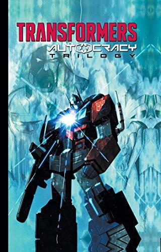 (Transformers: Autocracy Trilogy)