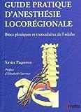 Image de Guide pratique d'anesthésie locorégionale : Blocs plexiques et tronculaires de l'adulte