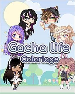 Amazon Fr Gacha Life Coloriage Tm Publish Livres