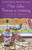 img - for Miss Julia Throws a Wedding book / textbook / text book
