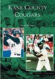 Kane County Cougars, David Malamut, 0738534102