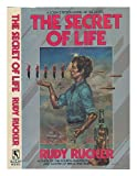 The Secret of Life, Rudolf V. B. Rucker, 0312943989