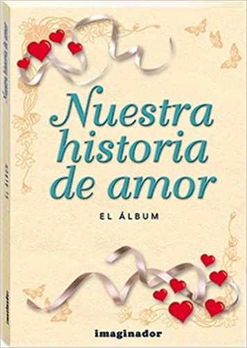 Nuestra historia de amor / Our love story: Amazon.es ...