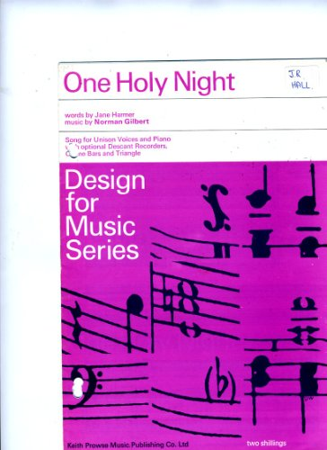 One holy Night. Song for unison voices and piano with optional descant recorders, chime bars and triangle (Bar Series Chimes)