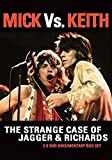 Rolling Stones - Mick Vs. Keith: The Strange Case Of Jagger & Richards