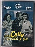 - Una Calle Entre Tu y Yo [NTSC/Region 1 and 4 dvd. Import - Latin America] Jaquin Cordero, Evita Munoz (English subtitles) by Roberto Rodr??guez