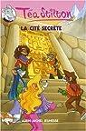 Téa Sisters, Tome 3 : La cité secrète par Stilton