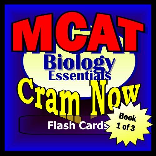 MCAT Prep Test BIOLOGY Flash Cards--CRAM NOW!--MCAT Exam Review Book & Study Guide (MCAT Cram Now! 1)